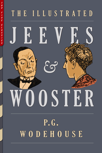 The Illustrated Jeeves and Wooster
